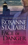 Face of Danger - Roxanne St. Claire