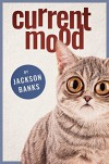 Current Mood - Jackson Banks