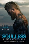 Soulless: Lawless Part 2, King Series Book 4 - T.M. Frazier