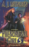 Phenomenal Girl 5 - A.J. Menden