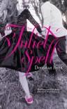 The Juliet Spell - Douglas Rees