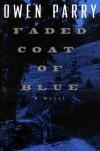 Faded Coat of Blue - Owen Parry