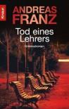 Tod eines Lehrers - Andreas Franz