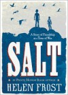 Salt: A Story of Friendship in a Time of War -