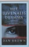 Het Juvenalis dilemma - Dan Brown, Josephine Ruitenberg