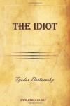The Idiot - Eva Martin, Fyodor Dostoyevsky