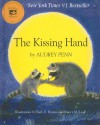 The Kissing Hand [With CD] - Audrey Penn, Ruth E. Harper, Nancy M. Leak