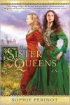 The Sister Queens -