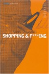 Shopping and Fucking - Mark Ravenhill