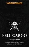 Fell Cargo (Warhammer) - Dan Abnett
