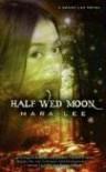 Half Wed Moon - Mara Lee