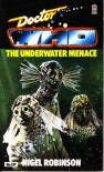 Doctor Who: The Underwater Menace - Nigel Robinson