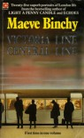 Victoria Line; Central Line - Maeve Binchy