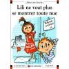 Lili ne veut plus se montrer toute nue - Dominique de Saint Mars, Serge Bloch