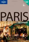 Paris Encounter - Catherine Le Nevez, Lonely Planet