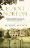 Burnt Norton - Caroline Sandon