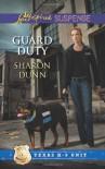 Guard Duty - Sharon Dunn