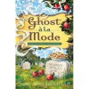 Ghost a la Mode (A Ghost of Granny Apples Mystery, #1) - Sue Ann Jaffarian