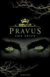 Pravus - Ema Arius