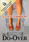 The Do-Over - Kathy Dunnehoff