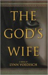 The God's Wife - Lynn Voedisch