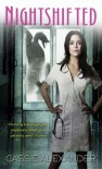 Nightshifted (Edie Spence, #1) - Cassie Alexander
