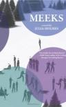 Meeks: a novel - Julia Holmes