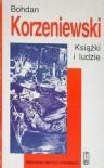 Książki i ludzie - Bohdan Korzeniewski