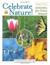 Celebrate Nature!: Activities for Every Season - Angela Schmidt Fishbaugh