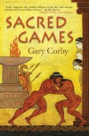 Sacred Games - Gary Corby