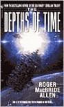 The Depths of Time - Roger MacBride Allen