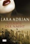 Geliebte der Nacht (German Edition) - Lara Adrian