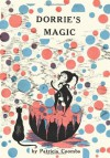 Dorrie's Magic - Patricia Coombs