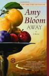 Away - Amy Bloom