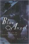 Blue Angel: The Life of Marlene Dietrich - Donald Spoto