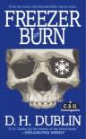 Freezer Burn: A C.S.U. Investigation - Jon McGoran, D.H. Dublin