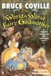 The WORLD'S WORST FAIRY GODMOTHER  (PAPERBACK) - Bruce Coville;Katherine Coville
