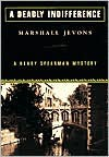 A Deadly Indifference - Marshall Jevons