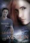 Geheime Mission - Michelle Raven