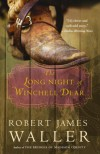 The Long Night of Winchell Dear - Robert James Waller
