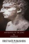 Antiquities of the Jews - Josephus