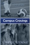 Campus Cravings Vol. 3: Back On Campus - Carol Lynne
