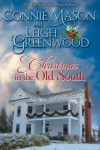 Christmas in the Old South - Connie Mason, Leigh Greenwood