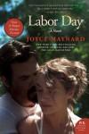 Labor Day: A Novel - Joyce Maynard