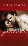 Promises of Forever - Celya Bowers