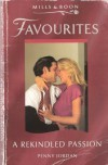 A Rekindled Passion (Favourites) - PENNY JORDAN