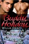 Buddy Holiday - Willa Okati