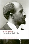The Souls of Black Folk (Oxford World's Classics) - W.E.B. Du Bois