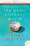 The Post-Birthday World: A Novel (P.S.) - Lionel Shriver