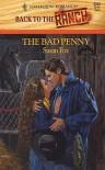 The Bad Penny - Susan Fox